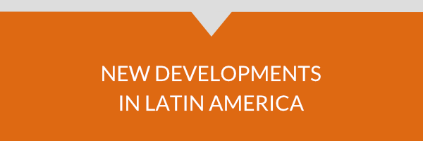 New Developments in Latin America